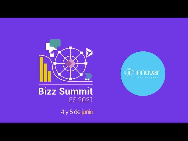 Bizz SUMMIT 2021 -  Innovar Tecnologías