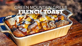 Making French Toast Casserole ON THE GRILL!