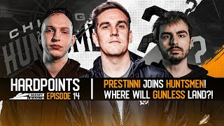 PRESTINNI JOINS HUNTSMEN! WHERE WILL GUNLESS LAND?! HARDPOINTS - EPISODE 14