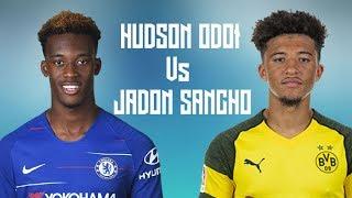 Hudson-Odoi vs Jadon Sancho  who is better