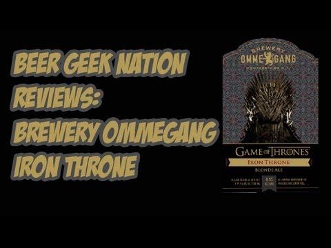 Ommegang Iron Throne (Game Of Thrones Beer) | Beer Geek Nation Craft Beer Reviews
