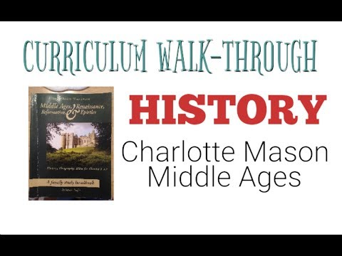Charlotte Mason History Curriculum Walk-through: Middle Ages