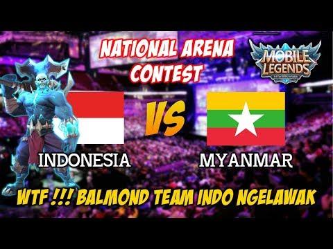 WTF !!! Balmond Team Indonesia Suka Ngelawak Indonesia vs Myanmar National Arena Contest