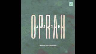 Jaqe - Oprah [Singel]