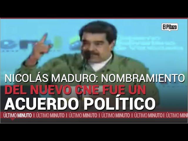 Nicolás Maduro: nombramiento del nuevo CNE fue un acuerdo político