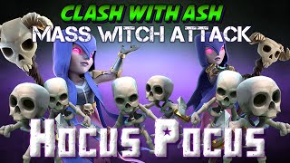 Clash Of Clans | Mass Witch / Hocus Pocus 3 Star Strategy Keys for Th10