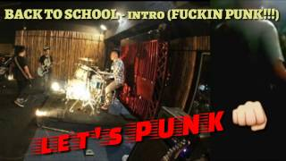 Video BACK TO SCHOOL - intro (punk!!!) download MP3, 3GP, MP4, WEBM, AVI, FLV Juni 2018