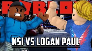 KSI VS LOGAN PAUL ROBLOX EDITION