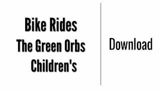 Video Bike Rides - The Green Orbs   Download download MP3, 3GP, MP4, WEBM, AVI, FLV Juli 2018
