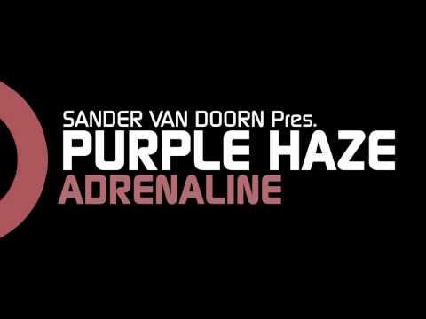 Sander van Doorn pres. Purple Haze - Adrenaline (Original Mix)