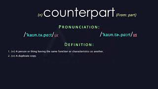 Counterpart Meaning And Pronunciation | Audio Dictionary