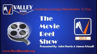 The Valley Radio Movie Reel Show Episode 1 Thumbnail