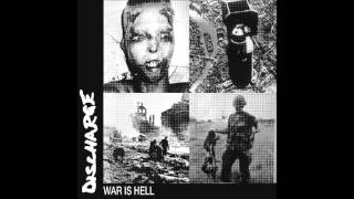 Discharge - War is hell (full album)