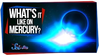 What's It Like On Mercury?