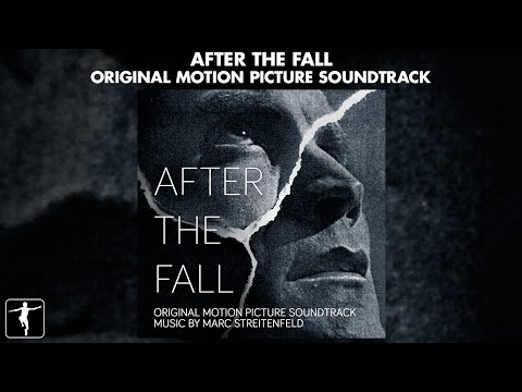 Marc Streitenfeld - After The Fall Soundtrack - Official Preview mp3