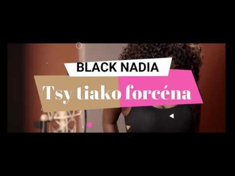 BLACK NADIA  - Tsy tiako forcena (Lyrics Vidéo 2019)