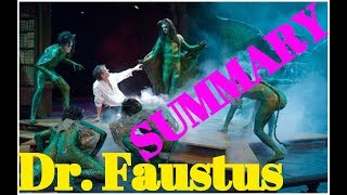 """Summary of """"Dr  Faustus"""" by Christopher Marlowe"""