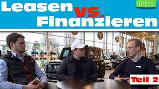 So kannst Du Dir einen Mercedes kostengünstig zulegen 2018 (Leasen vs. Finanzieren Teil 2) // Anders