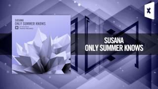 Скачать Susana Only Summer Knows FULL LYRICS Amsterdam Trance