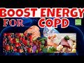 COPD What Foods Can Boost Energy For COPD Patients.