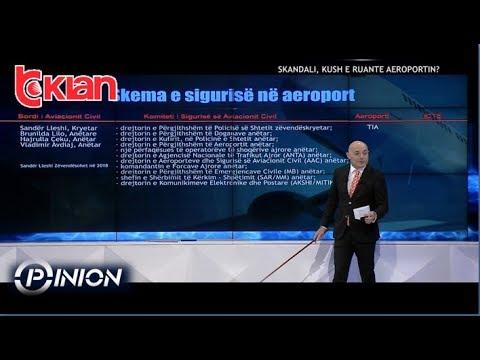 Opinion - Skandali, kush e ruante aeroportin? (11 prill 2019)