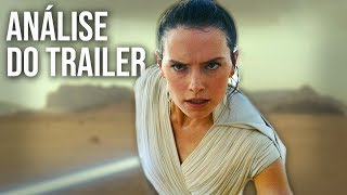 STAR WARS: EPISÓDIO IX | TRAILER COMENTADO