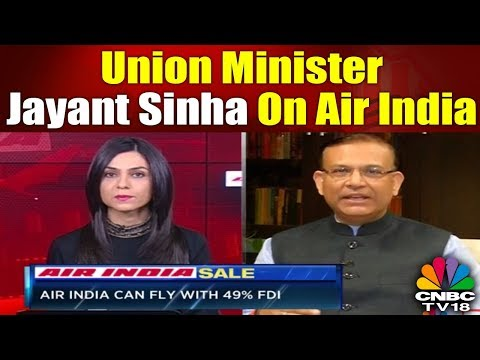 Union Minister Jayant Sinha Exclusive Talk on Air India | CNBC TV18
