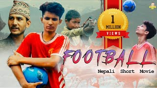 FOOTBALL - Nepali Short Movie / 2020 / Ganesh GD