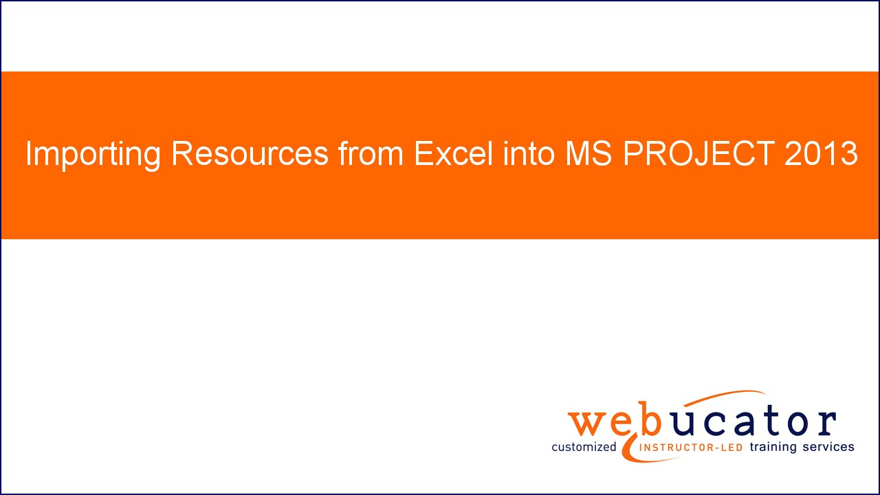Importing Resources from Excel into MS PROJECT 2013