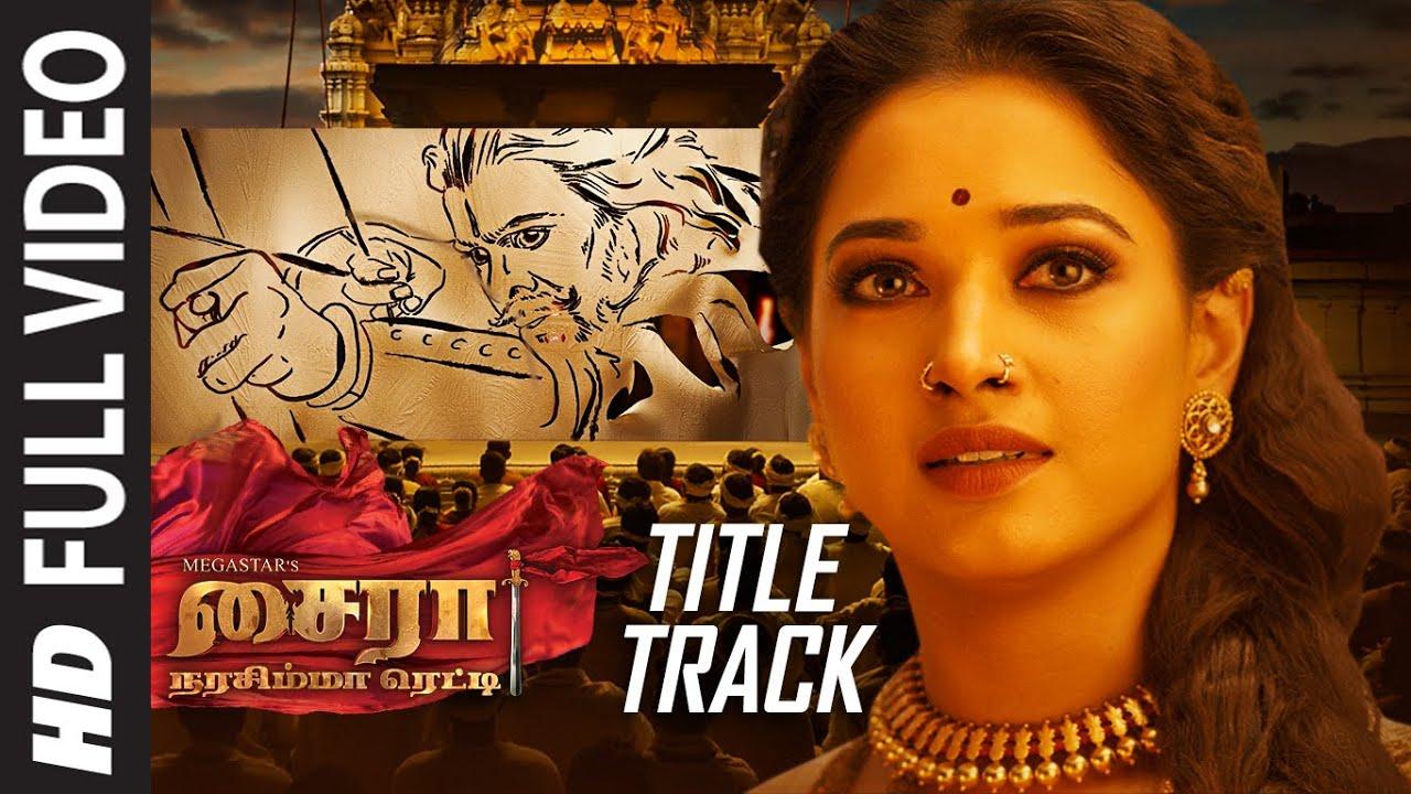 Download O Sye Raa Full Video Song Tamil | Chiranjeevi | Vijay Sethupathi | Ram Charan | Surender Reddy
