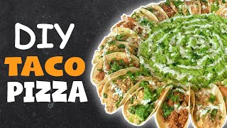 DIY TACO PIZZA