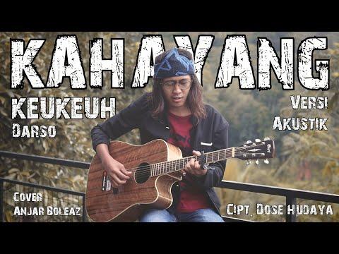 @Darso - Kahayang Keukeuh (Versi Akustik Gitar) Cover By Anjar Boleaz