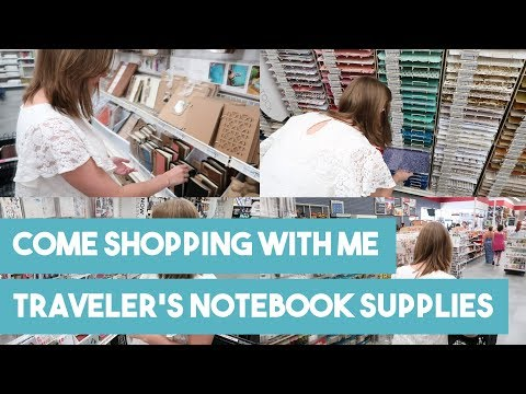 Come Shopping With Me | Traveler's Notebook Supplies