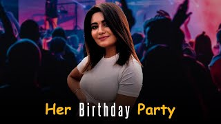 Teena Chhetri's Birthday Party ❤️🙊   *BEST PARTY EVER* ❤️    Sahib & Teena Vlogs