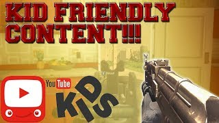 Kid Friendly Content!!! (BO1)