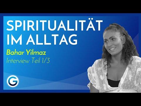 Moderne Spiritualität: Lerne die geistige Welt kennen // Bahar Yilmaz im Interview Teil 1/3