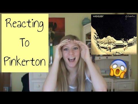 REACTING TO PINKERTON