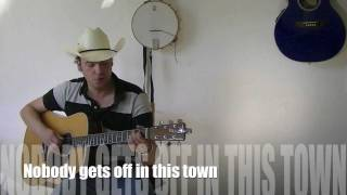 Nobody gets off in this town ( unplugged Cover )