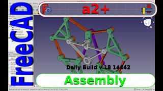 FreeCAD Assembly Tutorial - The new a2+ Workbench has arrived.