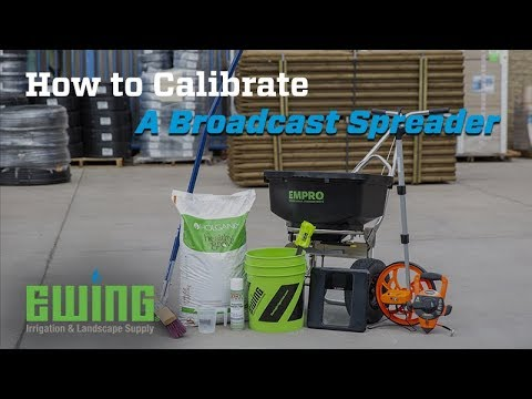 How To Calibrate A Broadcast Spreader
