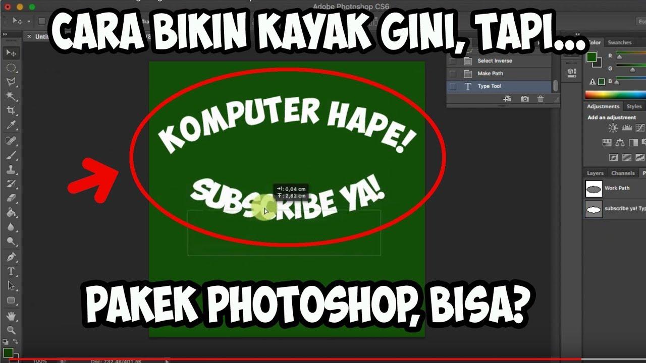 cara membuat tulisan melengkung di adobe photoshop