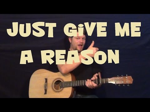 Just Give Me a Reason (Pink) Guitar Lesson How to Play Chords Strum Licks Tab Tutorial