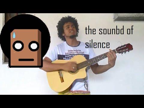 Simon & Garfunkel -The sound of silence Cover de um estrofe