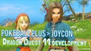 PokeBall Plus superior to Joycon?, BBTag DLC Packs 2-3, & Dragon Quest 11  needs more work.