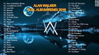 ALAN WALKER FULL ALBUM REMIX 2019