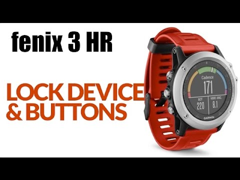 How To Find The Main Menu Or Lock The Buttons On Your Garmin Fenix 3 Hr