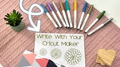 How to Write with Cricut Maker