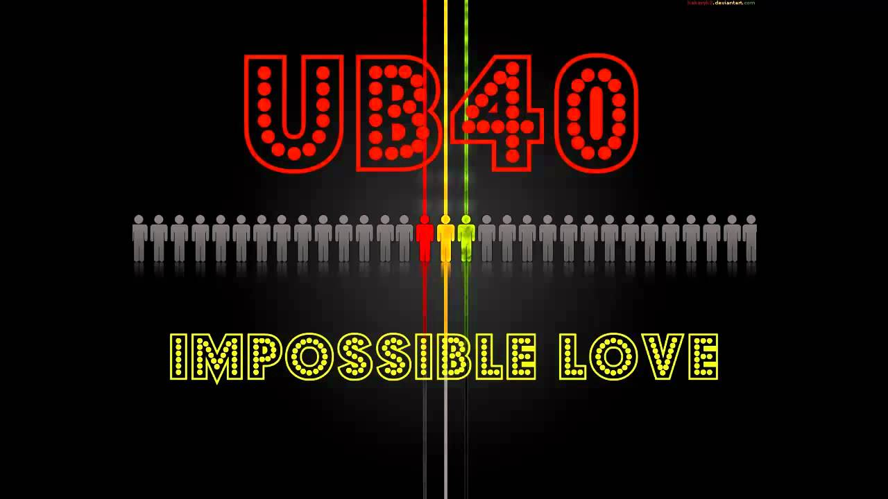 "UB40 ""Impossible love"" - YouTube"