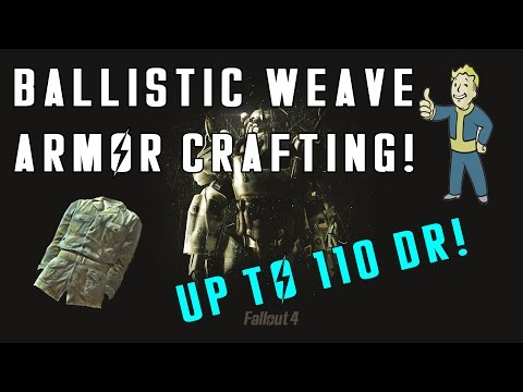 Fallout 4: POWERFUL Under Armor: Ballistic Weave Crafting - Here Is How You Get It!