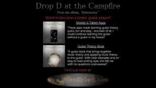 FriendlySanj Music - Drop D at the Campfire